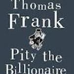 الرحمة يا ملياردير عنوان كتاب المؤلف توماس فرانك!